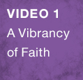 A Vibrancy of Faith